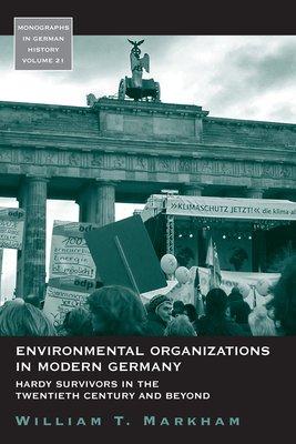 Environmental Organizations in Modern Germany