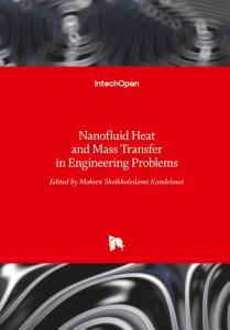 Nanofluid Heat and Mass Transfer in Engineering Problems