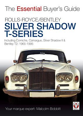 Rolls Royce Silver Shadow Bentley T Series PDF