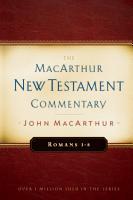 Romans 1 8 MacArthur New Testament Commentary PDF