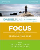 Focus Study Guide: Renewing Your Mind