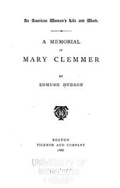 An American Woman's Life and Work: A Memorial of Mary Clemmer