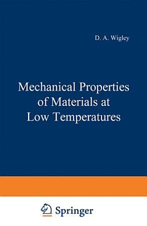 Mechanical Properties of Materials at Low Temperatures PDF