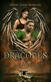 Dracones betrayed (Dark Dragon Phoenix Shifter)
