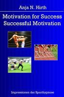Motivation for Success   Successful Motivation PDF