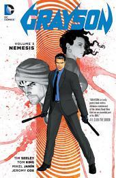 Grayson Vol. 3: Nemesis: Volume 3, Issues 9-12