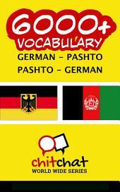 6000+ German - Pashto Pashto - German Vocabulary