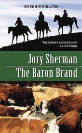 The Baron Brand: A Martin Baron Novel