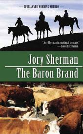 Baron Brand, The: A Martin Baron Novel