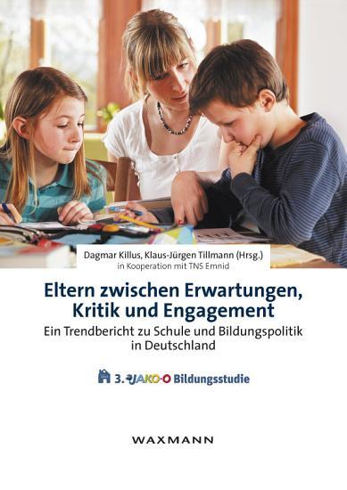 Eltern zwischen Erwartungen  Kritik und Engagement PDF