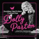 Download Everything I Need to Know I Learned from Dolly Parton Book