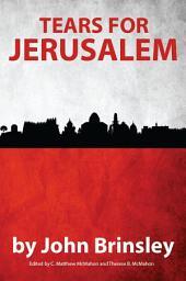 Tears for Jerusalem