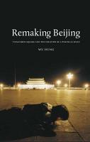 Remaking Beijing PDF