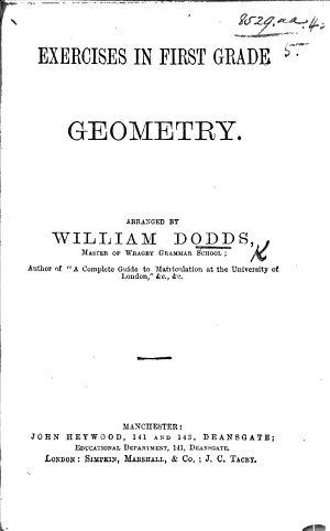 Exercises in First Grade Geometry  arranged by W  Dodds PDF