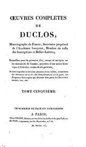 Œuvres complètes de Duclos: Volume5