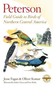 Peterson Field Guide to Birds of Northern Central America