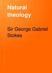Natural Theology: The Gifford Lectures, Delivered Before the University of Edinburgh in 1891