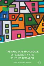 The Palgrave Handbook of Creativity and Culture Research PDF