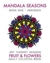 Mandala Seasons: Adult Coloring Book (Spring): Abridged Edition