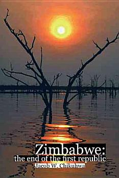 ZIMBABWE THE END OF THE FIRST REPUBLIC PDF