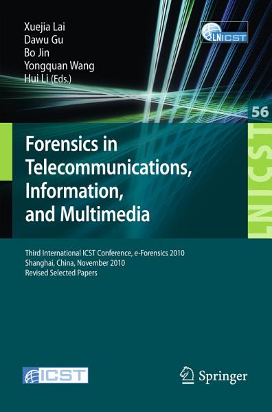 Download Forensics in Telecommunications  Information and Multimedia Book