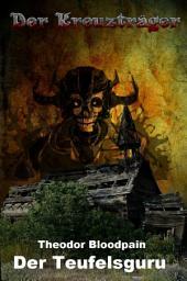 Der Teufelsguru: Kreuzträger, Band 1