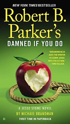 Robert B  Parker s Damned If You Do