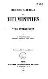 Histoire naturelle des helminthes ou vers intestinaux: Volume1