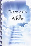 Memories from Heaven