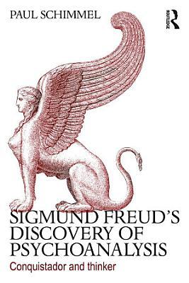 Sigmund Freud s Discovery of Psychoanalysis PDF
