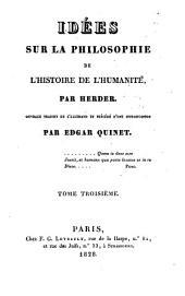 Idées sur la philosophie de l'histoire de l'humanitié: Volume3