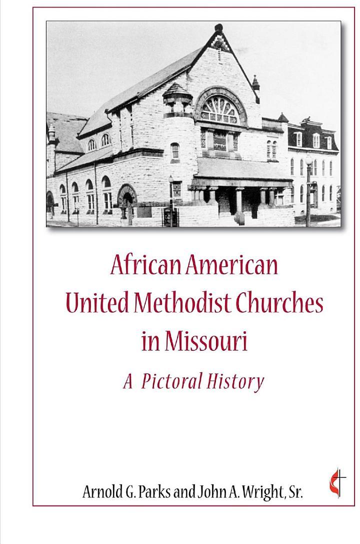 African American United Methodist Churches in Missouri