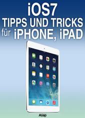 iOS 7: 50 Tipps und Tricks für iPhone, iPad