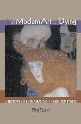 The Modern Art Of Dying Book PDF