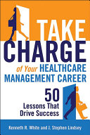 Take Charge of Your Healthcare Management Career PDF