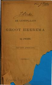 De lustplaats Groot Heerema bij Zweins: Volume 1