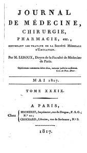 Journal de médecine, chirurgie, pharmacie: Volume39