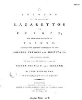 An Account of the Principal Lazarettos in Europe