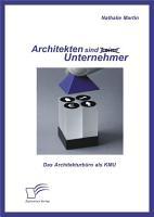 Architekten sind  keine  Unternehmer  Das Architekturb  ro als KMU PDF