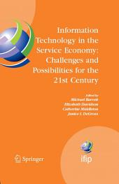 Information Technology in the Service Economy:: Challenges and Possibilities for the 21st Century