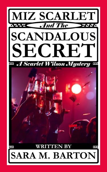 Download Miz Scarlet and the Scandalous Secret Book
