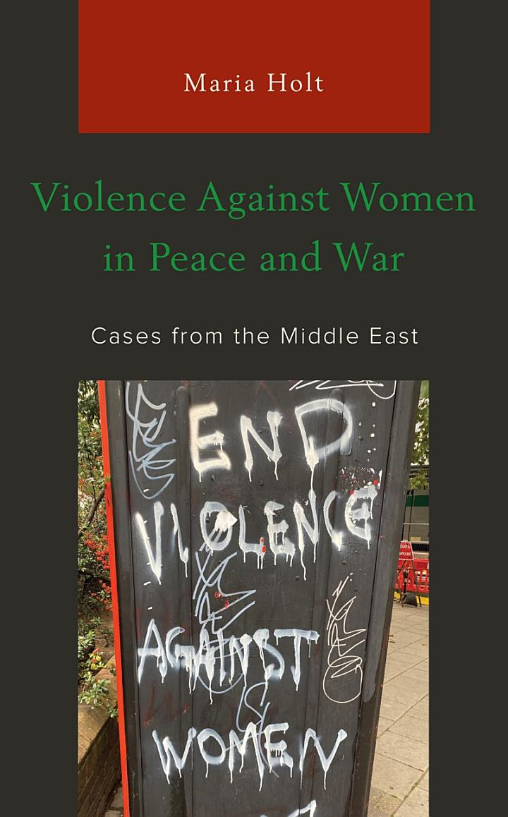 Violence Against Women in Peace and War