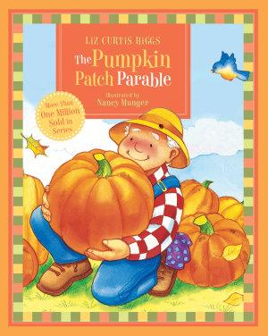 The Pumpkin Patch Parable