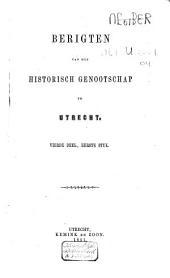 Berigten van het Historisch Genootschap te Utrecht: Volume 2