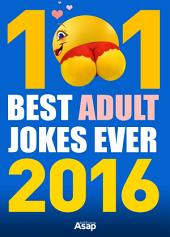 101 best Adult Jokes Ever 2016