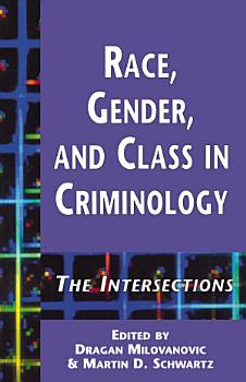 Race  Gender  and Class in Criminology PDF