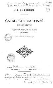 Catalogue raisonné de l'oeuvre de J.J. de Boissieu