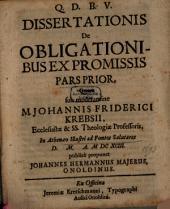 Dissertatio de obligationibus ex promissis: Volume 1