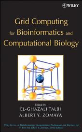 Grid Computing for Bioinformatics and Computational Biology