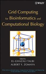 Grid Computing for Bioinformatics and Computational Biology PDF